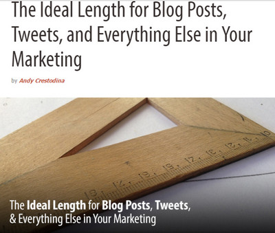 The Ideal Length for Blog Posts, Tweets, and Everything Else in Your Marketing